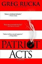 Patriot Acts by Rucka, Greg, Good Book