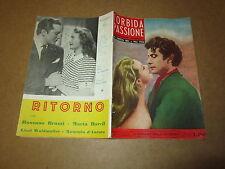 CINEROMANZO I ROMANZI DELLO SCHERMO N°2 GEN.1955 TORBIDA PASSIONE P.ROC W.FYFFE
