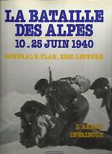 La Bataille des Alpes 10-25 Juin 1940 by Eric LeFevre