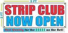 Strip Club Now Open Banner Sign New 2x5