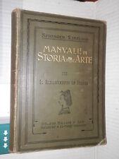 MANUALE DI STORIA DELL ARTE Rinascimento Italia Antonio Springer Arti Grafiche