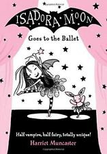 Isadora Moon Goes to the Ballet by Muncaster, Harriet | Paperback Book | 9780192