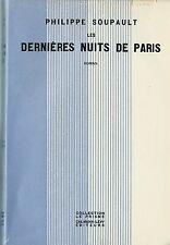 RARE EO N° SUR VÉLIN + PHILIPPE SOUPAULT : LES DERNIÈRES NUITS DE PARIS