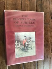 THE HUNTING TOURS OF SURTEES CREATOR OF JORROCKS HC DJ LIMITED 1927 COLOR PLATES