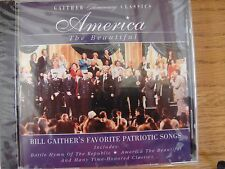 BILL GAITHER & GLORIA - America the Beautiful - CD Sealed Brand New