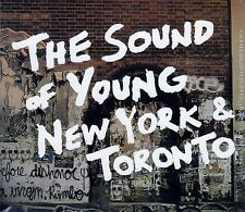 THE SOUND OF YOUNG NEW YORK AND TORONTO / CD - NEU