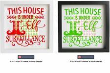 This House is Under Elf Surveillance Christmas vinyl sticker for IKEA BOX FRAME