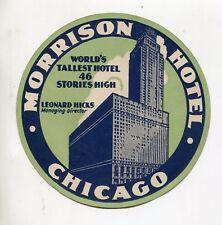 Vintage Hotel Luggage Label MORRISON HOTEL Chicago Worlds Tallest Hotel