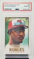 2018 Topps Gallery Nationals VICTOR ROBLES Rookie Baseball Card PSA 10 GEM MINT!