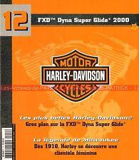 HARLEY DAVIDSON FXD 1450 Dyna Super Glide 2000 1910 clientèle féminine HD MOTO