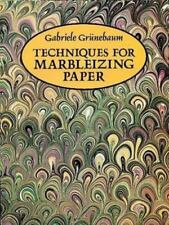 Techniques for Marbleizing Paper [Other Paper Crafts] by Grnebaum, Gabriele , Pa