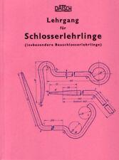Lehrgang Schlosserlehrlinge Schlosser Schmied Bauschlosser Lehrtafeln 1926 Repro