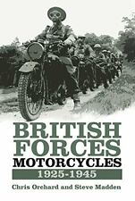 British Forces Motorcycles: 1925-1945, Orchard, Madden 9780750970235 New..