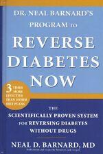 Reverse Diabetes Now by Neal D. Barnard