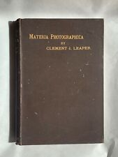 Materia Photographica, by Clement J Leaper, 1891, 1st Edition  Hardback Book