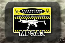 MP5A3 Machine Gun decal sticker Caution MP5