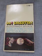 1969 OH! CALCUTTA! AN ENTERTAINMENT WITH MUSIC BOOK DEVISED BY KENNETH TYNAN
