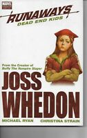 Runaways Dead End Kids Marvel Comic Book Hardcover Joss Whedon July 2008