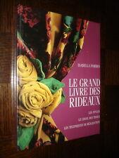 LE GRAND LIVRE DES RIDEAUX - Isabella Forbes 1996