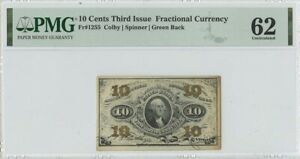 Third Issue 10 Cents Fractional Green Back FR#1255 PMG 62