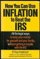 How You Can Use Inflation to Beat the IRS: All the
