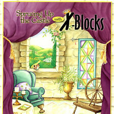 SPRUCING UP THE CASTLE WITH X-BLOCKS 12 Quilt Projects NEW BOOK Patricia Pepe