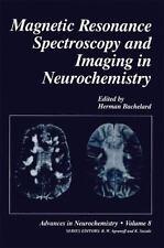 Advances in Neurochemistry: Magnetic Resonance Spectroscopy and Imaging in...