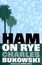 Ham On Rye Bukowski, Charles Paperback Book Used but very nice clean smoke free