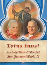 MU50 Totus Tuus! San Luigi Maria di Montfort San Giovanni Paolo II 2014