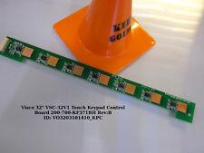 "Visco 32"" VSC-32V1 Touch Keypad Control Board 200-700-KF371BH Rev:B"