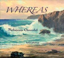 Rebecca Oswald Whereas CD Solo Piano New Age Neo Classical Promo