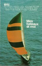 ERIC TABARLY - MES BATEAUX ET MOI - 1976