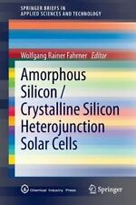 Amorphous Silicon / Crystalline Silicon Heterojunction Solar Cells (2013,...