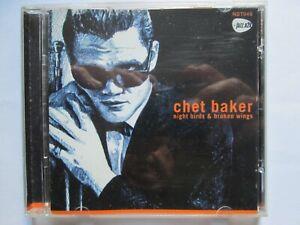 "CHET BAKER-""NIGHT BIRDS & BROKEN WINGS"" 17 TRACKS NST049 NEWSOUND 2000"