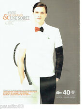 PUBLICITE ADVERTISING 066  2011   Lacoste  polo homme Roland Garros  40° anniver