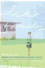 Like Family: Growing Up in Other People's Houses (Paperback or Softback)