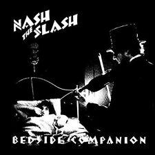 NASH THE SLASH - BEDSIDE COMPANION NEW VINYL