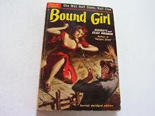 BOUND GIRL  1950  EVERETT AND OLGA WEBBER  VICIOUS DAME COVER ART   VERY FINE-