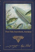 Find Fish Anywhere, Anytime - Understanding Fish Habits,  Bass, Trout & Panfish