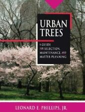 Urban Trees: A Guide for Selection, Maintenance and Master Planning-ExLibrary