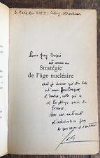 1960 EO+ENVOI À GUY DUPRÉ+L.A.S Général Gallois : Stratégie de l'âge nucléaire