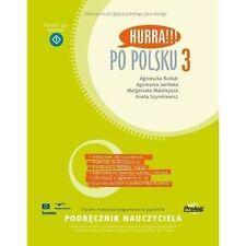 Hurra!!! Po Polsku 2010: Teacher's Handbook Volume 3 by Agnieszka Jasinska, Malg
