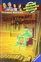 Die Knickerbocker-Bande 57: Das Internat der Geister von... | Buch | Zustand gut