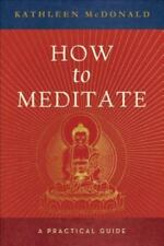 how to meditate by kathleen mcdonald  0861713419