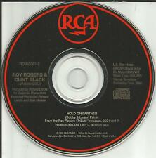 ROY ROGERS & CLINT BLACK Hold On Partner 1991 PROMO radio DJ CD single MINT USA