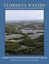 Florida's Natural Ecosystems and Native Species: Florida's Waters 3 by Anne...