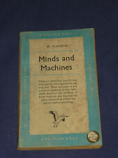 MINDS AND MACHINES 50s Vintage Pelican Book ~ 1954 1st Edition Technology Info