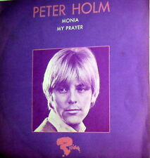 """PETER HOLM    MONIA    7"""" DIFFERENT COVER MY PRAYER"""