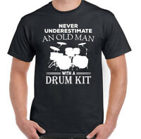 Never Underestimate An Old Man Drum Kit Mens Funny T-Shirt Top Drummer Drumming