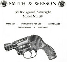 Smith & Wesson Model 38 Bodyguard Revolver - Parts, Use & Maintenance Manual